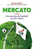 Mercato : l'économie du football au 21ème siècle...