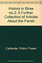 History in Birse no.2: A Further Collection of Articles About the Parish