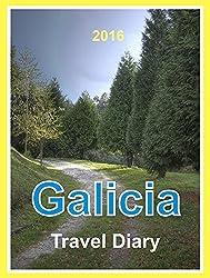 Galicia Travel Diary - 2016: Santiago de Compostela and Galicia