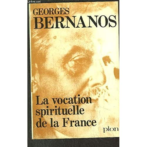 La Vocation Spirituelle De La France