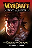 Warcraft: Krieg der Ahnen, Trilogie, Buch 1 - Die Quelle der Ewigkeit - Richard A Knaak