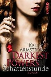 Darkest Powers: Schattenstunde: Roman
