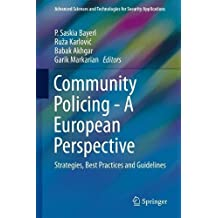 Community Policing: A European Perspective; Strategies, Best Practices and Guidelines