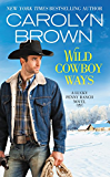 Wild Cowboy Ways (Lucky Penny Ranch Book 1)