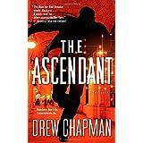 The Ascendant (Garrett Reilly) by Drew Chapman (2014-09-30)