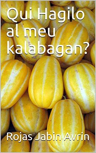 Qui Hagilo al meu kalabagan? (Catalan Edition) por Rojas Jabin  Avrin