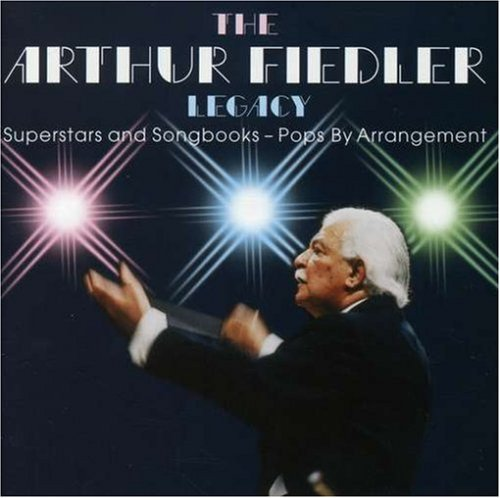 The Arthur Fiedler Legacy: Superstars and Songbooks - Pops By Arrangement by Fred Buda (2007-11-13)