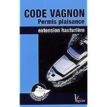Code Vagnon permis plaisance option Hauturière
