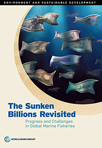 the-sunken-billions-revisited-progress-and-challenges-in-global-marine-fisheries-environment-and-sus
