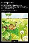 Historia de un caracol que descubrió la importancia de la lentitud par Sepúlveda