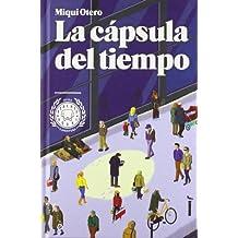 La Cápsula Del Tiempo (Narrativa (blackie Books))