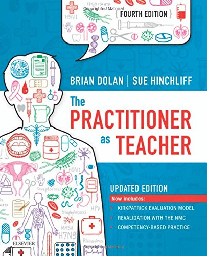The Practitioner as Teacher -  Updated Edition, 4e