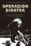 Operación Sinatra: La historia secreta de la visita de La Voz a la Argentina