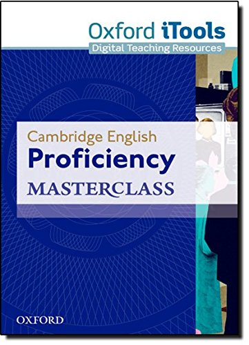 Cambridge English: Proficiency (CPE) Masterclass: Proficiency Masterclass. iTools 3rd Edition (Proficiency Masterclass Third Edition) por Kathy Gude