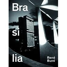 René Burri. Brasilia: Fotografien 1958–1997