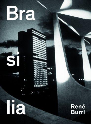 René Burri. Brasilia: Fotografien 1958–1997 Buch-Cover