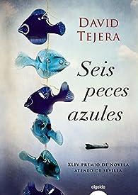 Seis peces azules par David Tejera