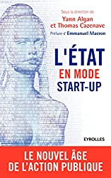 L'Etat en mode start-up: Le nouvel âge de l'action publique