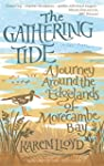 The Gathering Tide: A Journey Around...