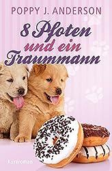 8 Pfoten und ein Traummann (Hailsboro-Reihe 5) (German Edition)