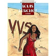 Louis Ferchot - Tome 06 : Trahisons