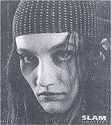 L'Antichambre: Slam Graffiti. Volume 2.