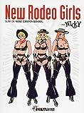 New Rodeo Girls, suivi de Rose Garden school