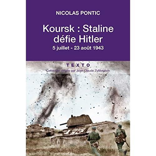 Koursk - Staline défie Hitler (L'HISTOIRE)
