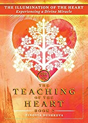 The Illumination of the Heart: Experiencing a Divine Miracle: Volume 2 (The Teaching of the Heart)