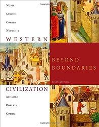 Western Civilization: Beyond Boundaries by Thomas F. X. Noble (2010-01-01)
