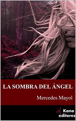 La sombra del ángel: Compasión (Trilogía Prometeo) por Mercedes Mayol