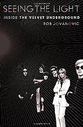 Seeing the Light: Inside the Velvet Underground