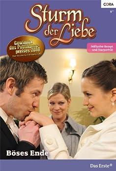 Böses Ende (STURM DER LIEBE 74) (German Edition) de [Theden, Johanna]