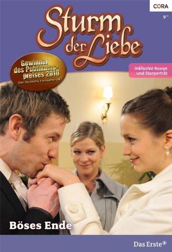 Sturm der Liebe 74: Böses Ende [Kindle Edition]