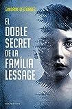 El doble secret de la família Lessage (Catalan Edition)