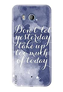 Noise HTC U11 Printed Cover For HTC U11 Case / Quotes/Messages / Messages Design -(GD-21)