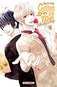 Come to Me Wedding Edition simple Tome 4