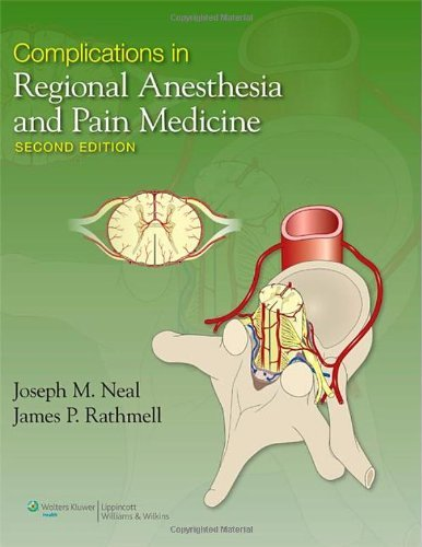 Complications in Regional Anesthesia and Pain Medicine by James P. Rathmell (2012-07-25)