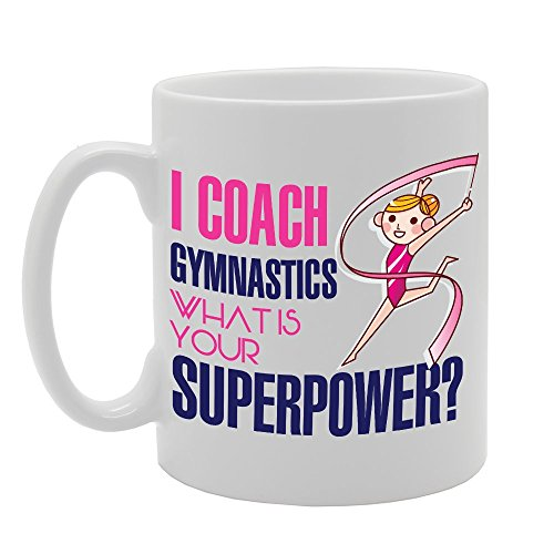 mg2965-i-coach-gymnastics-what-is-your-superpower-novelty-gift-printed-tea-coffee-ceramic-mug