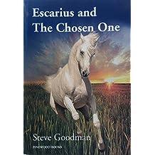 Escarius and the Chosen One (English Edition)