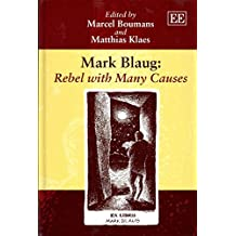 [(Mark Blaug: Rebel with Many Causes)] [Edited by Marcel Boumans ] published on (January, 2014)