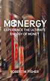 MONERGY: Experience the Ultimate Energy of Money