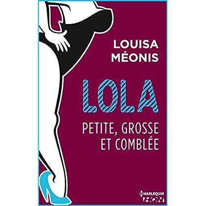 Lola S2.E4 - Petite, grosse et comblée (Lola 2 t. 4)