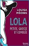 Lola S2.E4 - Petite, grosse et comblée (Lola 2) par Méonis