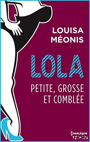 Lola S2.E4 - Petite, grosse et comblée ...