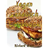 Vegan Sandwich Cookbook (English Edition)