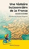 Une histoire buissonnière de la France par Robb