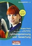 Scriptor Praxis: Individualisieren und Leistungen messen im Unterricht: Paket. 23322-9 und 23075-4 im Paket