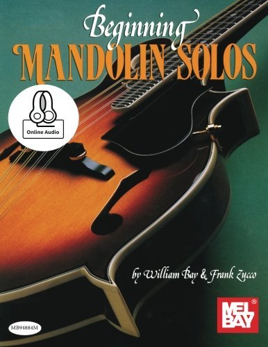 Beginning Mandolin Solos by William Bay (2015-11-18)