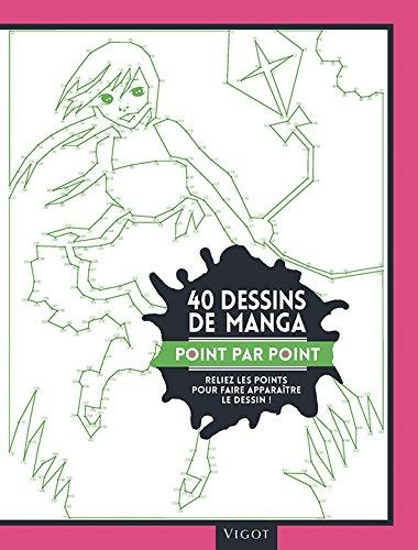 40 dessins de manga point par point : Reliez les points pour faire apparaître le dessin !